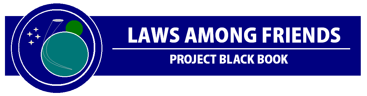 Laws Among Friends | Project Black Book (by Shannon Eichorn)